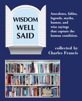 Wisdom Well Said PDF