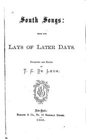South Songs: From the Lays of Later Days