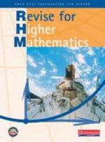 Revise for Higher Mathematics