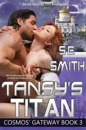 Tansy's Titan: Cosmos' Gateway Book 3