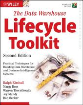 The Data Warehouse Lifecycle Toolkit: Edition 2