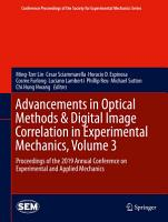 Advancements in Optical Methods   Digital Image Correlation in Experimental Mechanics  Volume 3 PDF