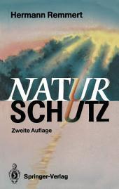 Naturschutz: Ein Lesebuch nicht nur für Planer, Politiker, Polizisten, Publizisten und Juristen, Ausgabe 2