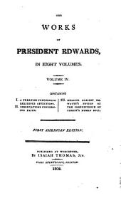 The Works of President Edwards ...