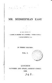 Mr. midshipman Easy, by the author of 'Japhet, in search of a father'.