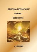 Spiritual Development for the Golden Age