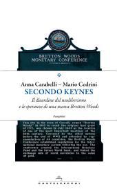 Secondo Keynes: Il disordine del neoliberismo e le speranze di una nuova Bretton Woods
