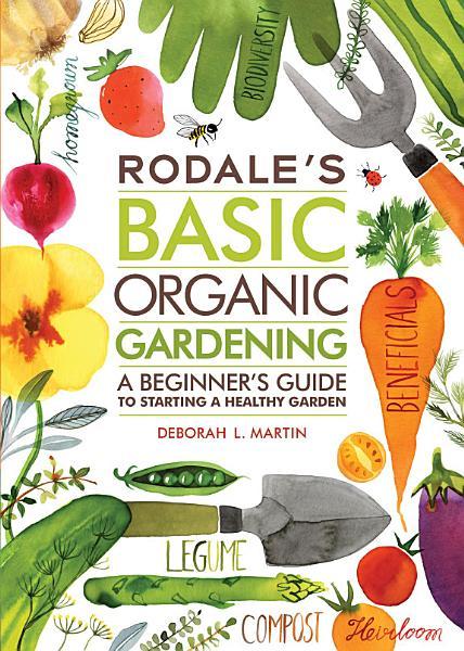 Download Rodale s Basic Organic Gardening Book