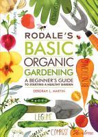 Rodale s Basic Organic Gardening PDF