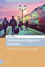 Vietnamese Migrants in Russia