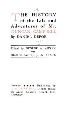 Romances and Narratives  History of the life and adventures of Mr  Duncan Dampbell PDF