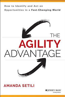 The Agility Advantage