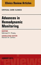 Advances in Hemodynamic Monitoring, An Issue of Critical Care Clinics, E-Book