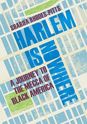 Harlem is Nowhere PDF