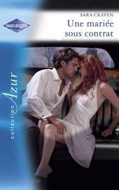 Une mariée sous contrat (Harlequin Azur)