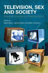 Television Sex And Society Book PDF