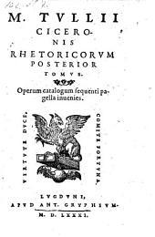 Ciceronis Rhetoricorum Posterior