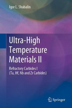Ultra High Temperature Materials II