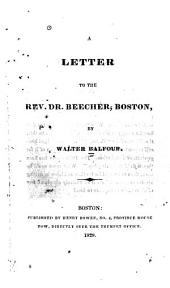 A Letter to the Rev. Dr. Beecher, Boston