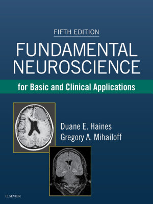 Fundamental Neuroscience for Basic and Clinical Applications E Book PDF