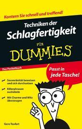 Techniken der Schlagfertigkeit für Dummies: Ausgabe 2