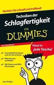Techniken der Schlagfertigkeit f  r Dummies PDF