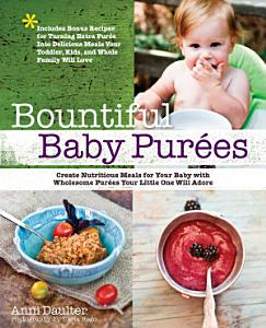 Bountiful Baby Purees Book