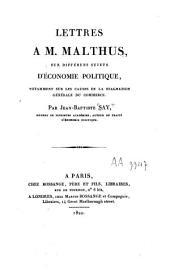 Lettres à M. Malthus sur differens sujets d'économie politique, notamment sur les causes de la stagnation générale du commerce
