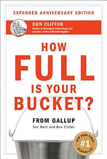 How Full Is Your Bucket  Anniversary Edition Book
