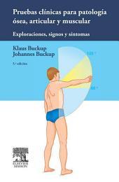 Pruebas clínicas para patología ósea, articular y muscular: Exploraciones, signos y síntomas, Edición 5