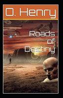 Roads of Destiny Original Edition Illustrated