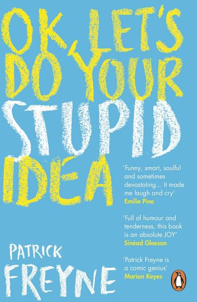 Download OK  Let s Do Your Stupid Idea Book