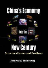China's Economy into the New Century: Structural Issues and Problems