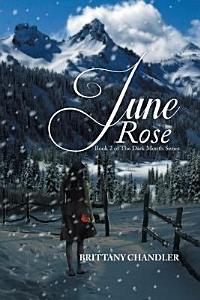 June Rose Book 2 of The Dark Month Series Book