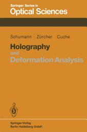 Holography and Deformation Analysis