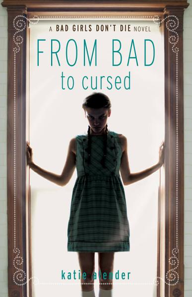 Download From Bad to Cursed Book
