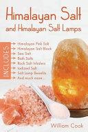 Himalayan Salt and Himalayan Salt Lamps Book
