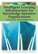 Intelligent Learning Infrastructure for Knowledge Intensive Organizations PDF