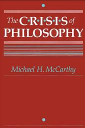Crisis of Philosophy, The
