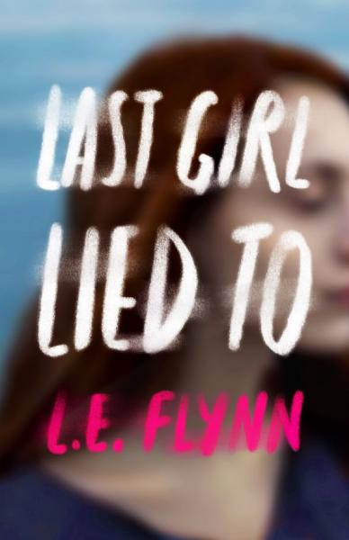 Download Last Girl Lied To Book