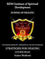 Strategies For Healing Course: BS105 Student Workbook
