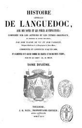 Histoire générale de Languedoc: avec des notes et les pièces justificatives, composée ...