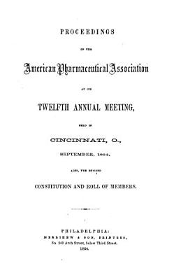 Proceedings of the American Pharmaceutical Association at the annual meeting PDF
