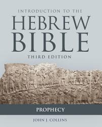 Introduction to the Hebrew Bible  Third Edition   Prophecy PDF