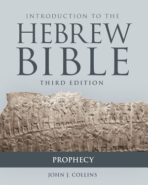 Introduction to the Hebrew Bible  Third Edition   Prophecy