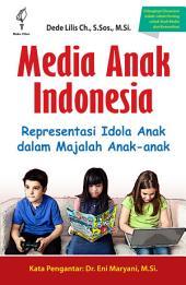 Media Anak Indonesia: Representasi Idola Anak dalam Majalah Anak-anak