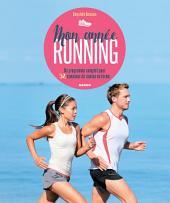 Mon année running: Un programme complet pour 52 semaines de remise en forme