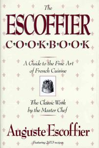 The Escoffier Cook Book Book