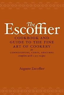The Escoffier Cook Book Book