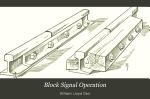 Block Signal Operation ...